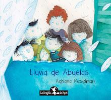 LLuvia de Abuelas-Adriana Keselman