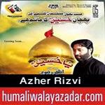 http://www.humaliwalayazadar.com/2014/10/azher-rizvi-nohay-2015.html
