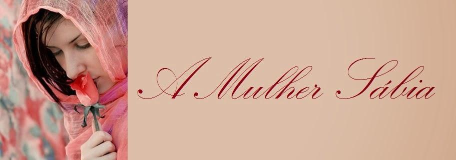 A MULHER SÁBIA