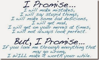 Happy promise day quotes 2014 images I promise, I will make mistakes