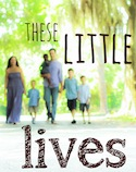These Little Lives