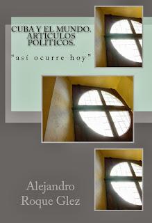 Cuba y el mundo. Articulos Politicos en Alejandro's Libros