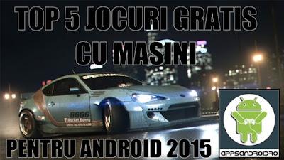 TOP 5 JOCURI GRATIS CU MASINI PENTRU ANDROID 2015