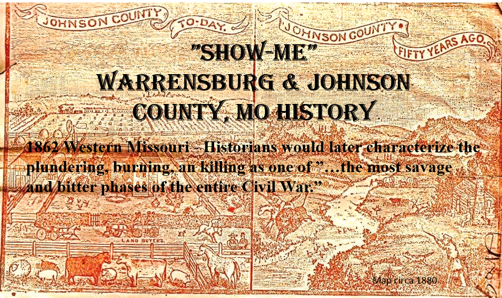 """Show-Me"" Warrensburg, Johnson County MO History"