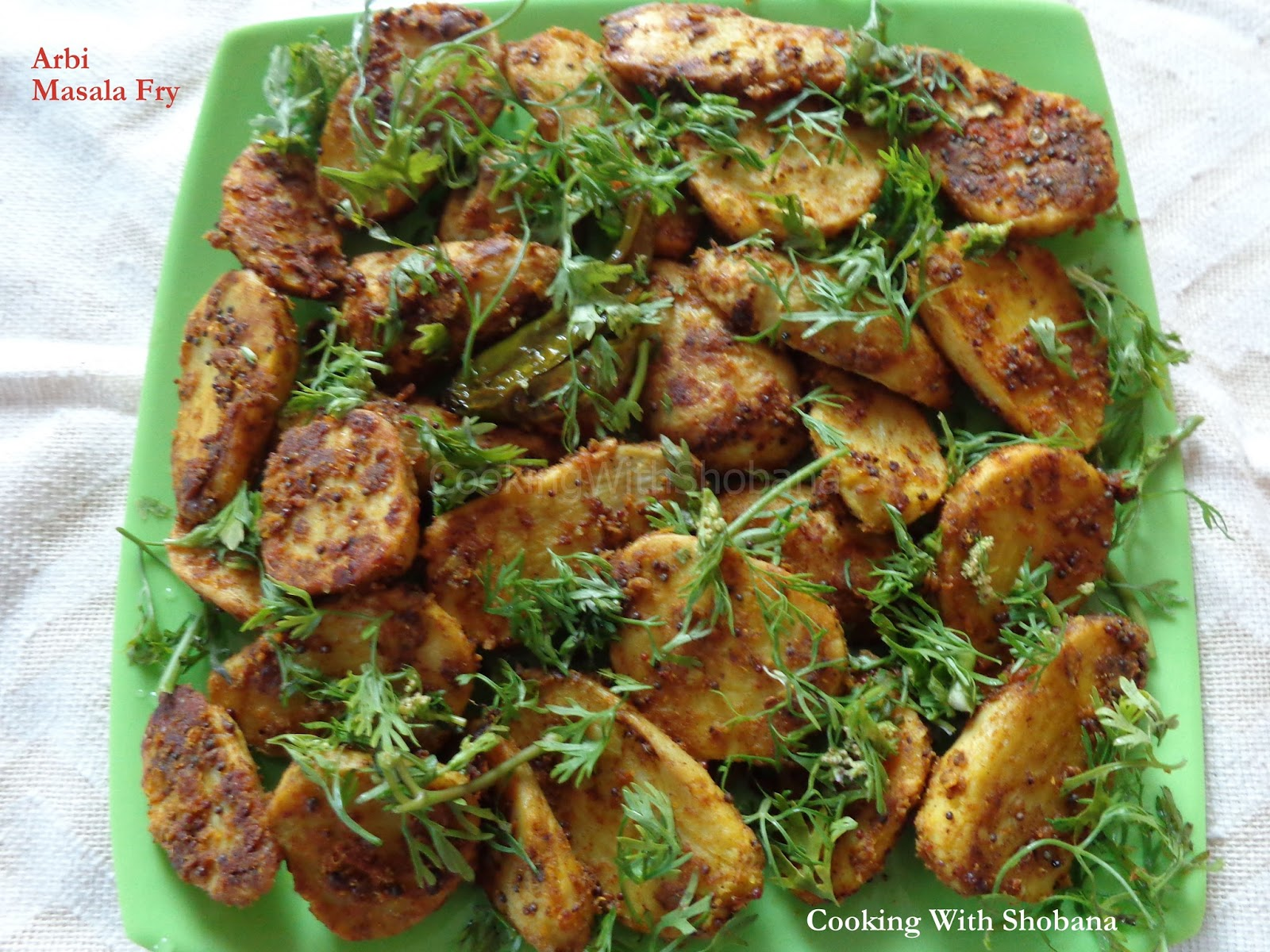 Cooking with shobana july 2015 i wanted to try out a north indian recipe using colocasia and came across arbi masala fry in a youtube video from one of my favourite cookery experts forumfinder Image collections