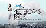 Yesterday's Bride November 30, 2012