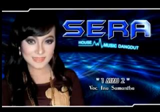 Download Dangdut Koplo 1 atau 2 - Ina Samantha Sera 3gp