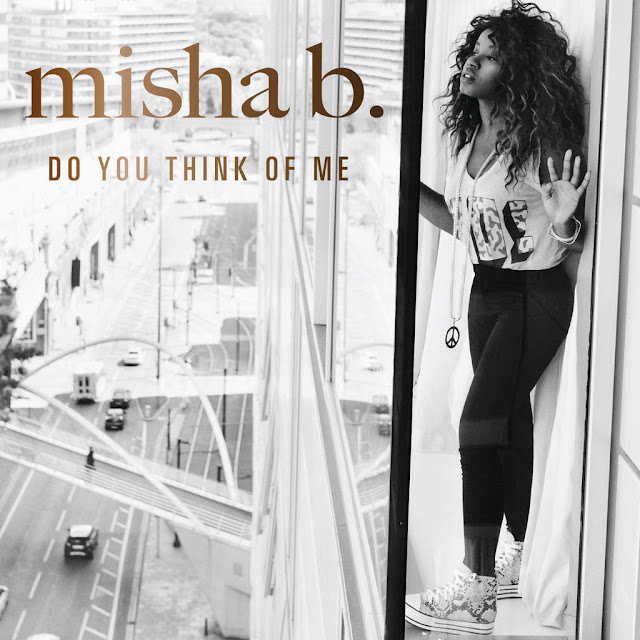 Misha B Do You Think Of Me