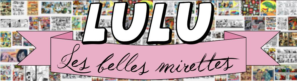 Lulu Les Belles Mirettes