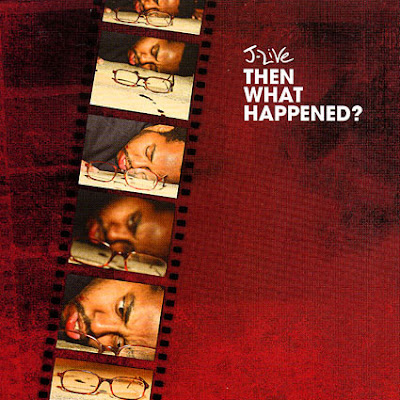 J-Live – Then What Happened? (CD) (2008) (FLAC + 320 kbps)