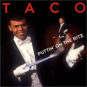 Taco - Puttin' On The Ritz Lyrics MetroLyrics 86
