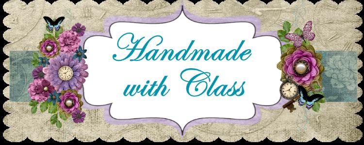 Handmade With Class