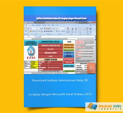 Download Aplikasi Administrasi Kelas SD Lengkap dengan Microsoft Excel Terbaru 2015