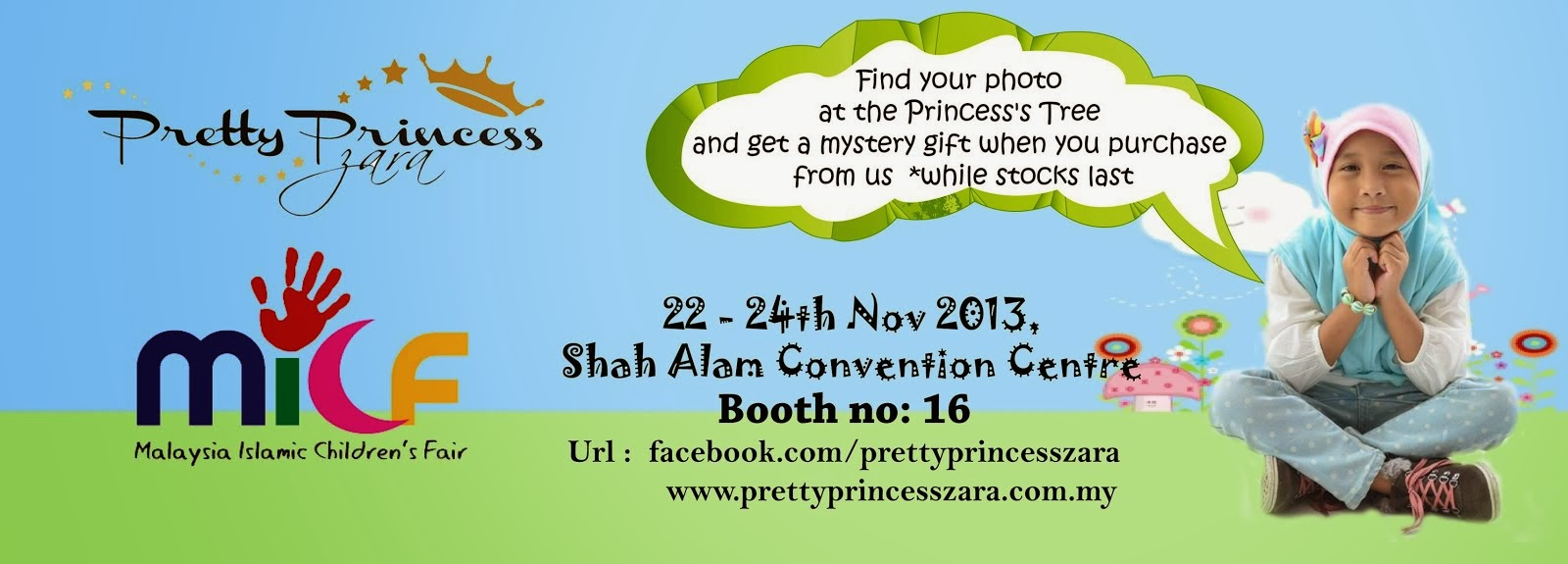 Pretty Princess Zaara Di MICF (22-24 Nov 2013)