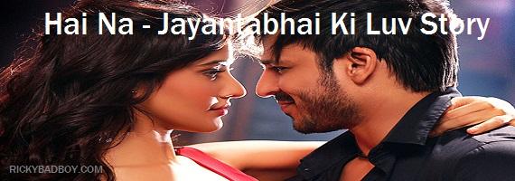 Hai Na Lyrics - Atif Aslam - Jayantabhai Ki Luv Story