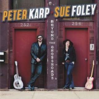 Peter Karp & Sue Foley - Beyond The Crossroads 2012
