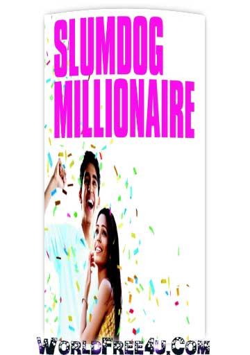Poster Of Slumdog Millionaire (2008) Full Movie Hindi Dubbed Free Download Watch Online At worldfree4u.com