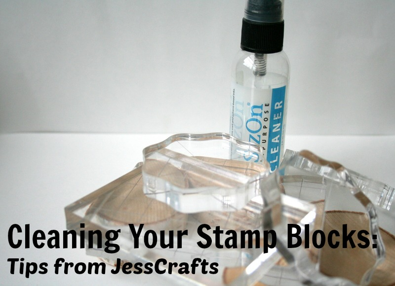 Cleaning Your Clear Stamp Blocks Tip from JessCrafts