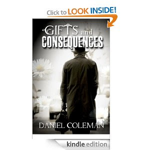 http://www.amazon.com/Gifts-and-Consequences-ebook/dp/B005CA3ILQ/ref=sr_1_3?s=books&ie=UTF8&qid=1378276657&sr=1-3