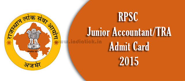 RPSC Junior Accountant Admit Card 2015 www.rajasthan.gov.in