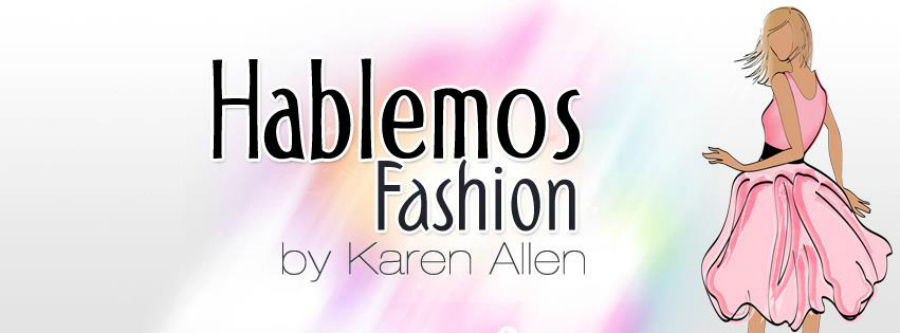 Hablemos fashion