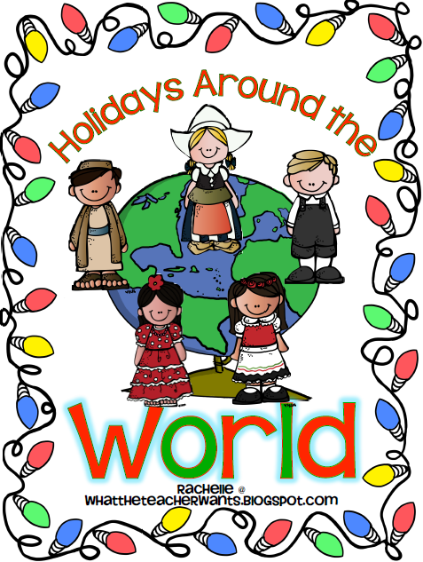 http://www.teacherspayteachers.com/Product/Holidays-Around-the-World-Part-I-and-Part-II-Bundled-429282