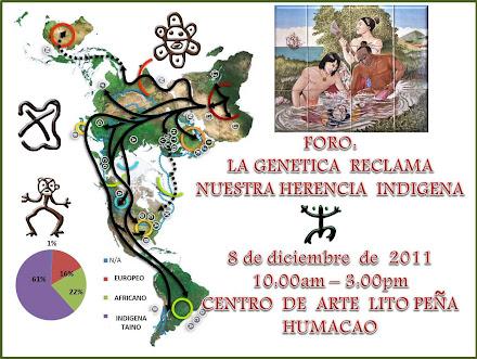 FORO: La Genetica Reclama  Nuestra  Herencia  Indígena  Taina