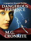 Dangerous Presence