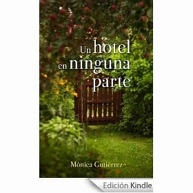 http://juntandomasletras.blogspot.com.es/2014/07/un-hotel-en-ninguna-parte-de-monica.html