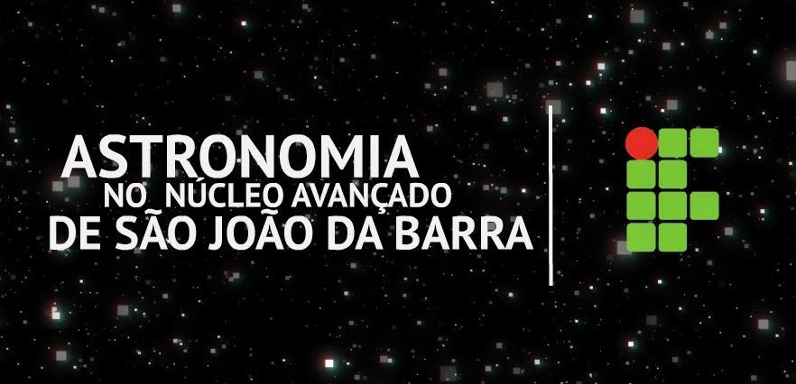 Astronomia no Núcleo Avançado de São João da Barra