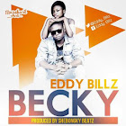 'Becky'~By Eddy Billz