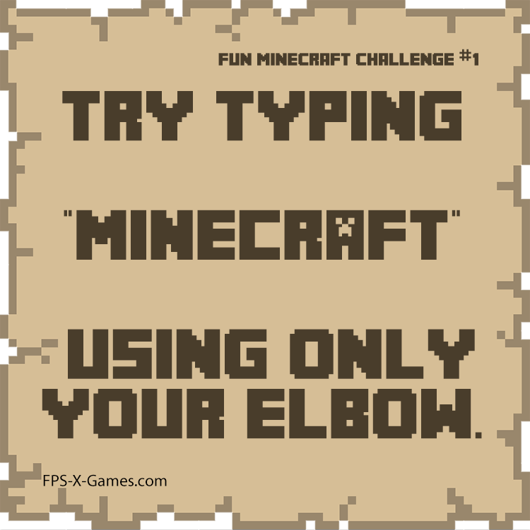 Fun Minecraft challenge 1 - Type Minecraft with your elbow