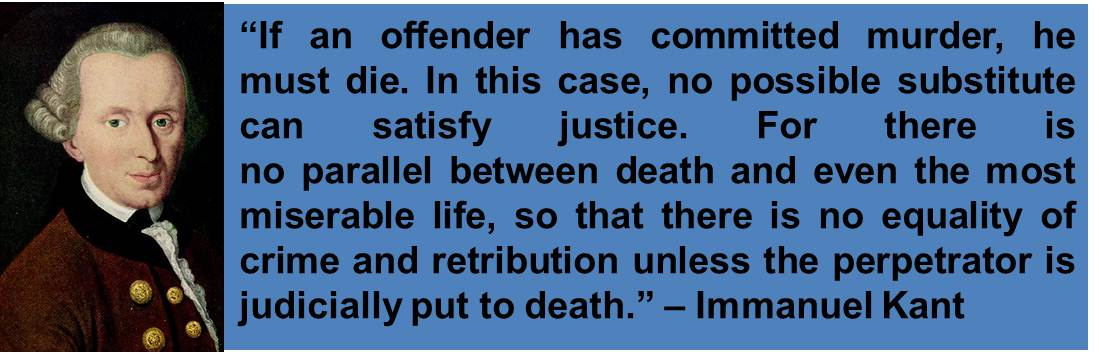 an argument in favor of capital punishment as just retribution Justice, civilization, and the death penalty  the abolition of capital punishment is the certain  punishment--the closest thing to their just desert that it.