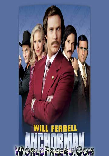 Poster Of Anchorman (2004) In Hindi English Dual Audio 300MB Compressed Small Size Pc Movie Free Download Only At worldfree4u.com