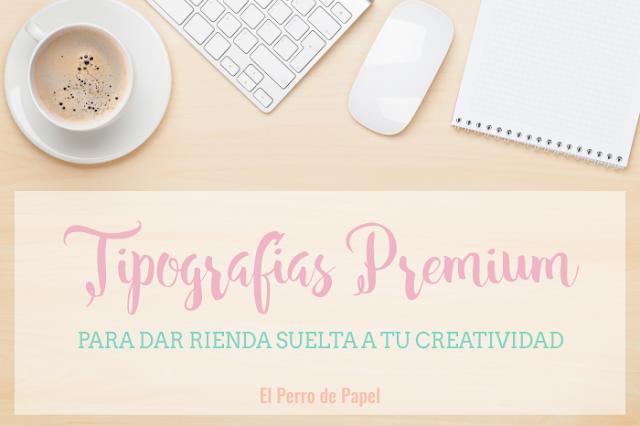12 tipografías ideales para blogueras diseñadoras