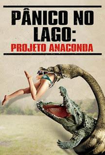 Baixe imagem de Pânico No Lago: Projeto Anaconda (Dual Audio) sem Torrent