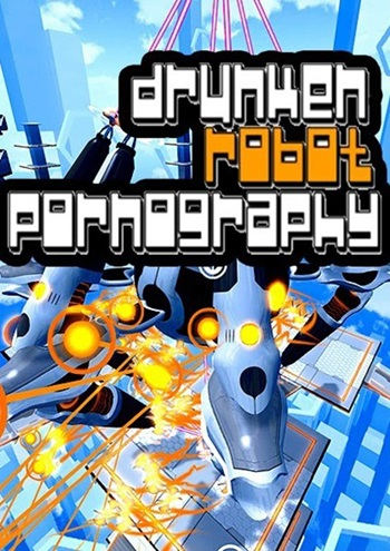 Drunken Robot Pornography PC Full
