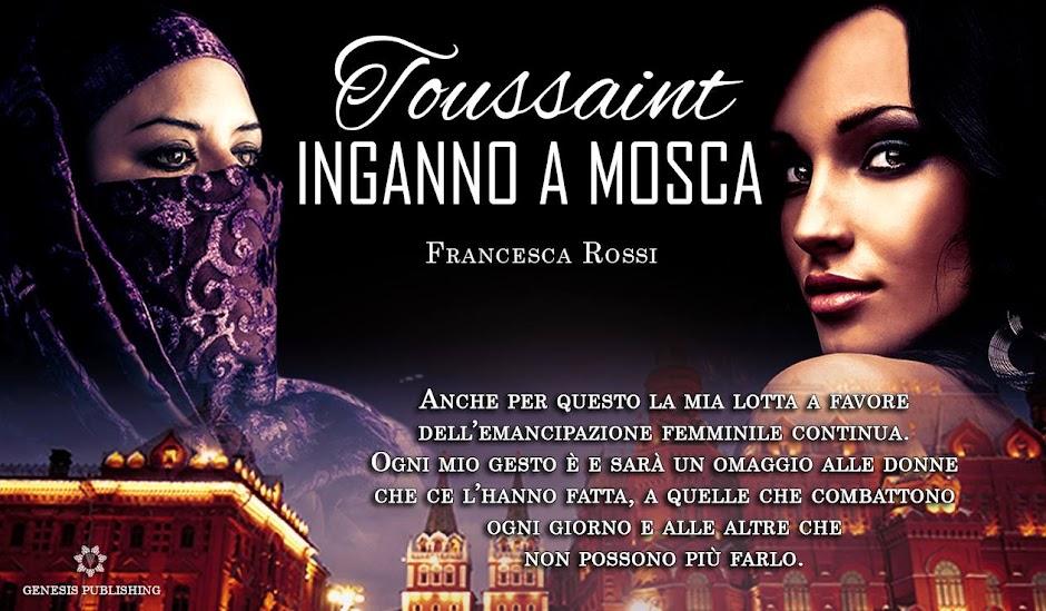 Pagina Toussaint. Inganno a Mosca