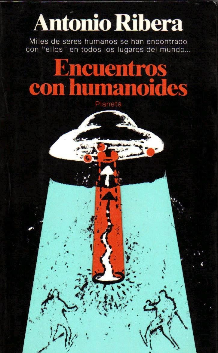 Encuentros con Humanoides de Antonio Ribera