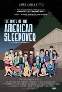 The Myth of the American Sleepover 2010 Hollywood Movie Watch Online