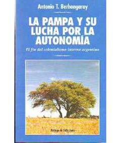 La Pampa y su Lucha por la Autonomía