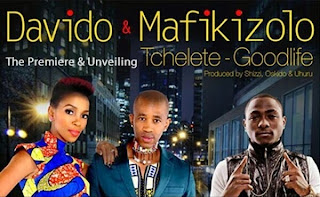New Music: Davido & Mafikizolo – Tchelete