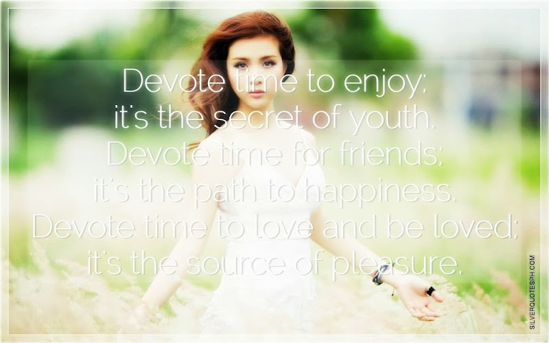 Devote Time To Enjoy, It's The Secret Of Youth, Picture Quotes, Love Quotes, Sad Quotes, Sweet Quotes, Birthday Quotes, Friendship Quotes, Inspirational Quotes, Tagalog Quotes