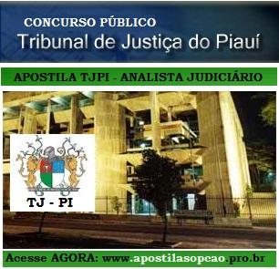 Apostila Concurso TJ/PI 2015 - Analista Judiciário Tribunal de Justiça - PI