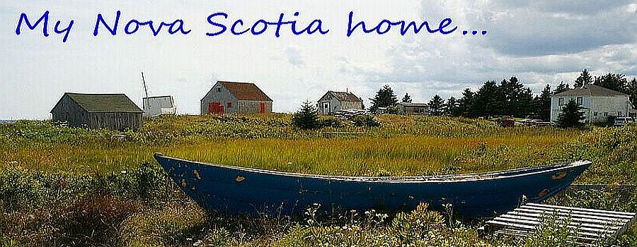 My Nova Scotia Home...