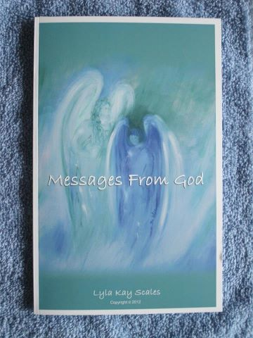 Messages from God,  book by Lyla Kay Scales