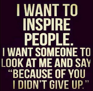 You Inspire Others!