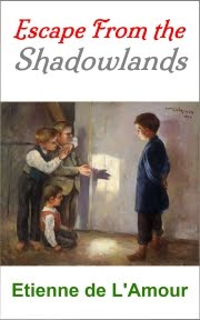 Escape From the Shadowlands