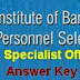 www.ibps.in -IBPS SO Answer Key 2014 Solved Paper, Cutoff marks 2014