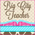 Big City Teacher